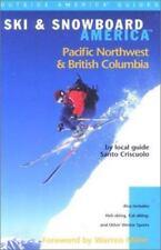 Ski & Snowboard America Pacific Northwest and British Columbia (Ski and Snowboar