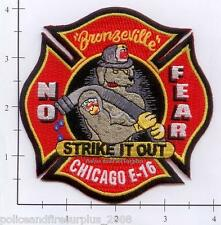 Illinois - Chicago Engine 16 IL Fire Patch  Bronzeville  No Fear  Strike It Out