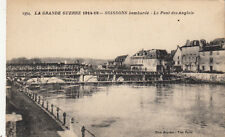CPA GUERRE 14-18 WW1 SOISSONS 1354 le pont des anglais écrite 1918