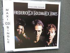 MAXI-CD FREDERICKS,GOLDMAN,JONES:A NOS ACTES MANQUES - 1991