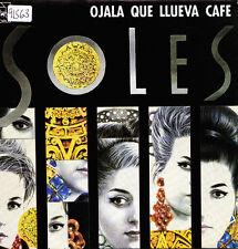 """SOLES-OJALA QUE LLUEVA CAFE + BUSCANDO UNA BULERIA SINGLE 7"""" VINYL 1991 SPAIN"""