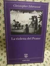 Isherwood - La violetta del Prater