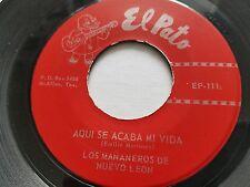 """LOS MANANEROS de NUEVO LEON - Aqui Se Acaba Mi Vida / Quisera 1970's RANCHERA 7"""""""