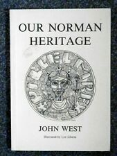 Our Norman Heritage by John West