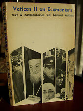 Vatican II on Ecumenism: Text & Commentaries, ed. Michael Adams (pb, 1st, 1966)