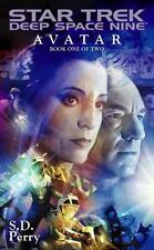 Avatar Book One (Star Trek Deep Space Nine) (Bk. 1), Perry, S.D., Good Condition