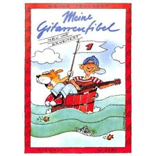 Teuchert: Meine Gitarrenfibel 1 NEU!! Schule für Gitarre Gitarrenschule Lehrbuch