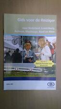 NMBS (SNCB) - gids reiziger Nederland, Luxemburg, Aulnoye, ... Aken (2007)