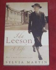 IDA LEESON ~ A LIFE ~ Sylvia Martin ~ NOT A BLUE-STOCKING LADY ~Mitchell Library
