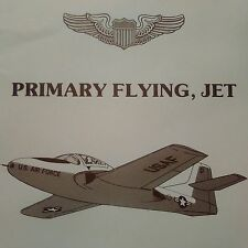 Air Training Command Primary Flying, Jet  Manual using the T-37 Tweet