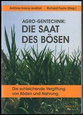 AGRO-Gentechnik: Die Saat des Bösen (Antonio Inácio Andrioli, Taschenbuch)