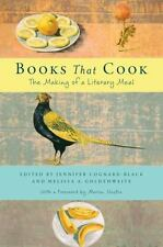 Books That Cook : The Making of a Literary Meal (2014, Hardcover)