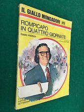 Isaac ASIMOV - ROMPICAPO IN QUATTRO GIORNATE , Giallo Mondadori n.1479 (1977)
