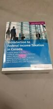 Intro to Federal Income Taxation in Canada 40th Ed (19-2020) with Study Guide