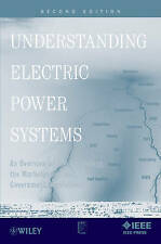 Understanding Electric Power Systems: An Overview of the Technology, the Marketp