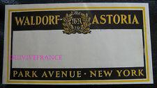 ETIQUETTE BAGAGE - WALDORF ASTORIA HOTEL - PARK AVENUE NEW-YORK