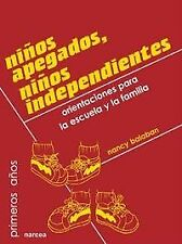 NARCEA NIÑOS APEGADOS NIÑOS INDEPENDIENTES. ENVÍO URGENTE (ESPAÑA)