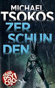 Zerschunden (BILD am Sonntag Mega-Thriller 2021: PSYCHO!... | Buch | Zustand gut