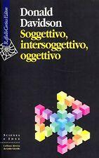 Davidson Donald SOGGETTIVO, INTERSOGGETTIVO, OGGETTIVO
