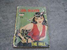 Carl Dekker - The Fall - pulp fiction