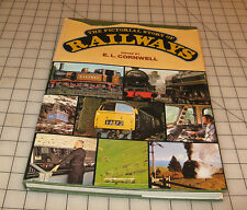 The PICTORIAL STORY OF RAILWAYS Edited by E.L. Cornwell Hardcover Book