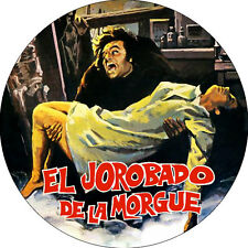 CHAPA/BADGE EL JOROBADO DE LA MORGUE . pin button paul naschy terror trash