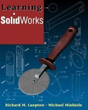 Learning SolidWorks, Minbiole, Michael, Lueptow, Richard M., 0130334936, Book, A