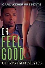 Dr. Feelgood: Carl Weber Presents (Paperback or Softback)