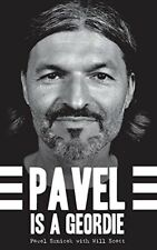 PAVEL IS A GEORDIE BOOK by PAVEL SRNICEK Newcastle United NUFC