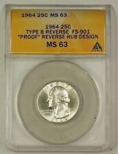 1964 Washington Silver Quarter Coin Type B Rev FS-901 ANACS MS-63 (Better)