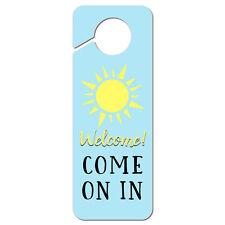 Welcome Come on in Plastic Door Knob Hanger Sign