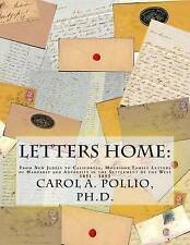 Letters Home: From New Jersey to California, Mourison Family Letters of Hardship