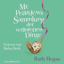 Mr. Peardews Sammlung der verlorenen Dinge von Ruth Hogan (2017)