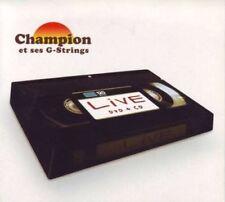 CD NEUF - CHAMPION et ses G-STRINGS - LIVE / Edition CD + DVD - C2