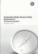 VW COMPOSITION  MEDIA / DISCOVER  MEDIA 2. Gen 2015 2016 Betriebsanleitung RN