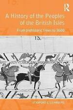 A History of the Peoples of the British Isles: From Prehistoric Times to 1688...