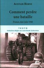 Livre de poche récit 39/45 comment perdre une bataille France mai-juin 1940 book