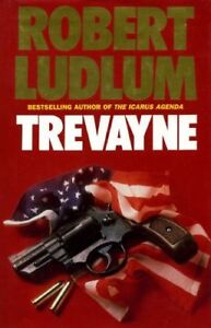 Trevayne By  Robert Ludlum. 9780246135353