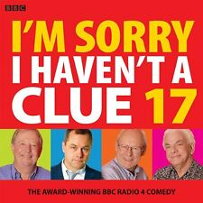 I'm Sorry I Haven't A Clue 17: The Award-Winning BBC Radio 4 Comedy by BBC