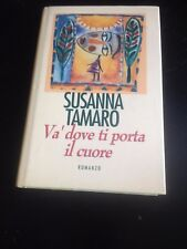 SUSANNA TAMARO Và DOVE TI PORTA IL CUORE BUONO/OTTIMO!!!SOLO 1 EURO!!