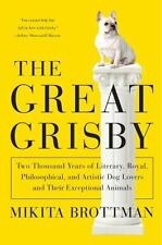 The Great Grisby: Two Thousand Years of Literary, Royal, Philosophical, and Arti