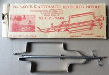 No. 3 SO. E.Z. Automatic Hook Rug Needle with Box and Instructions