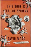 This Book Is Full of Spiders: Seriously, Dude, Don't Touch It (John Dies at t…