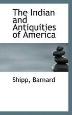 The Indian And Antiquities Of America