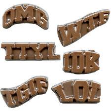 Text Lingo Chocolate Mould (OMG, WTF, TTYL, IDK, TGIF and LOL)