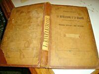 LA RIVELAZIONE E LA RAGIONE di P. PIETRO DA MILANO - GINEVRA 1866