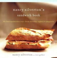 Nancy Silverton's Sandwich Book: The Best Sandwiches Ever... by Silverton, Nancy