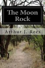 The Moon Rock by Arthur J. Rees (2015, Paperback)