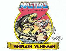 "MASTERS OF THE UNIVERSE ""Whiplash VS He-Man"" SIGNED Errol McCarthy 8.5"" X 11"""