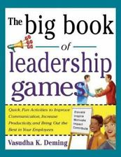 Big Book of Leadership Games: Quick, Fun Activities to Improve Communication, In